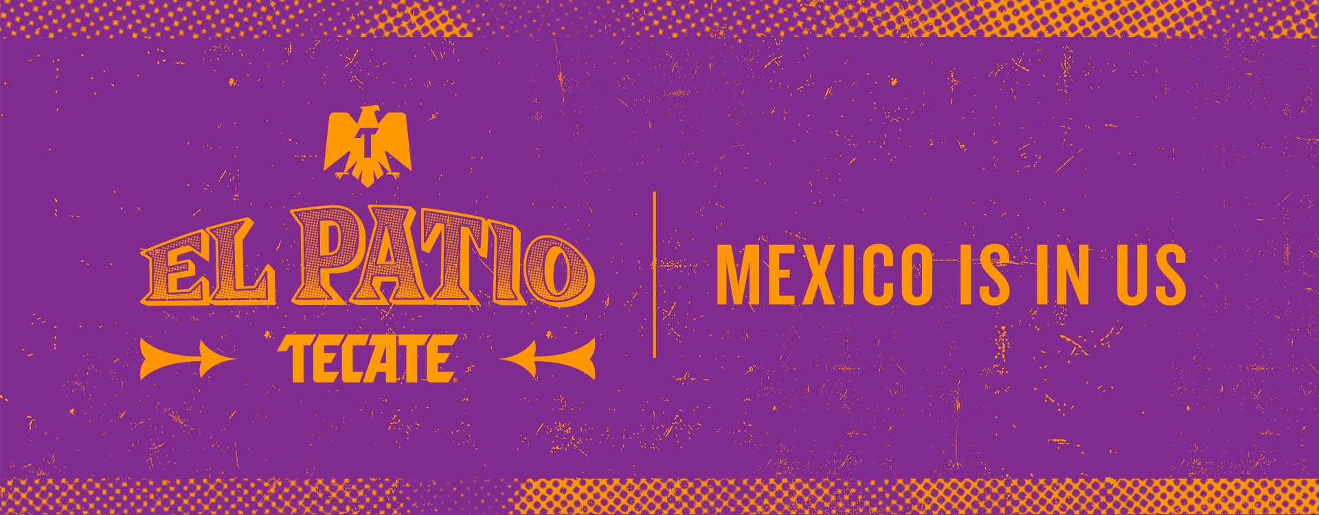 El Patio Tecate® Mexico Is In Us