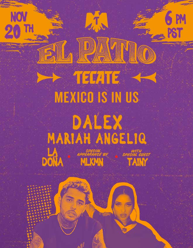 Flyer with information of El Patio Tecate® Episode 3 that will take place on November 20 at 6 PM